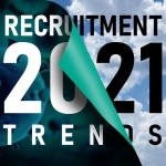 Recruitment Trends – What to expect in 2021